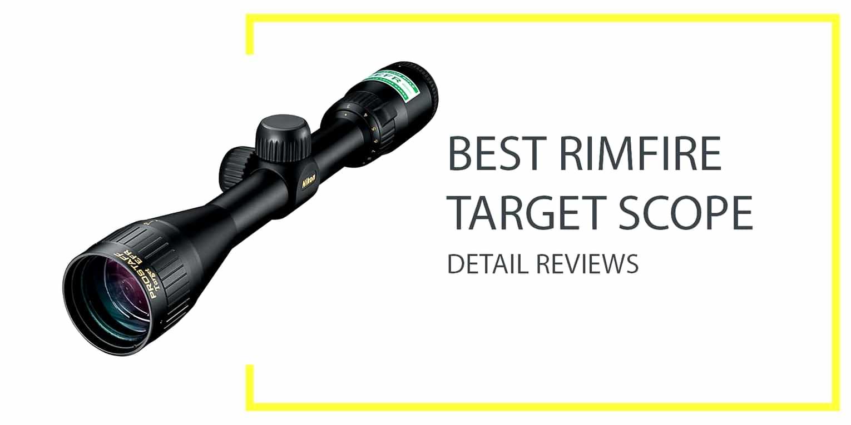 Best Rimfire Target Scope