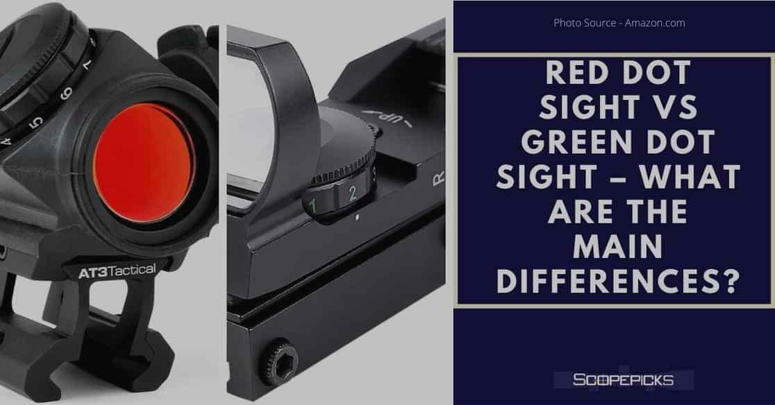 Red dot sight vs green dot sight