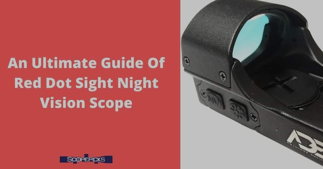 Red dot sight night vision