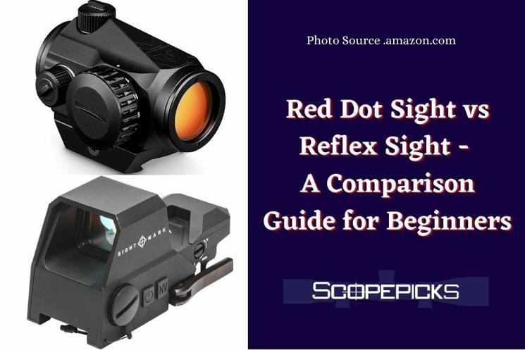 Red dot sight vs reflex sight