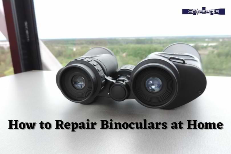 how to repair binoculars at home